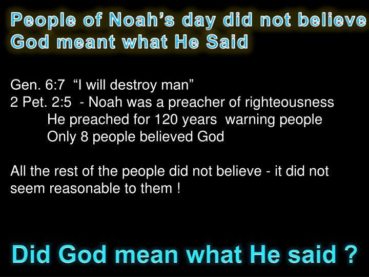People of Noah's day did not believe