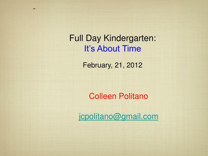 Full Day Kindergarten: