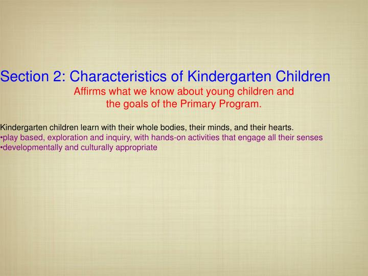 Section 2: Characteristics of Kindergarten Children