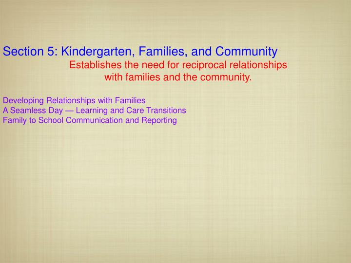 Section 5: Kindergarten, Families, and Community