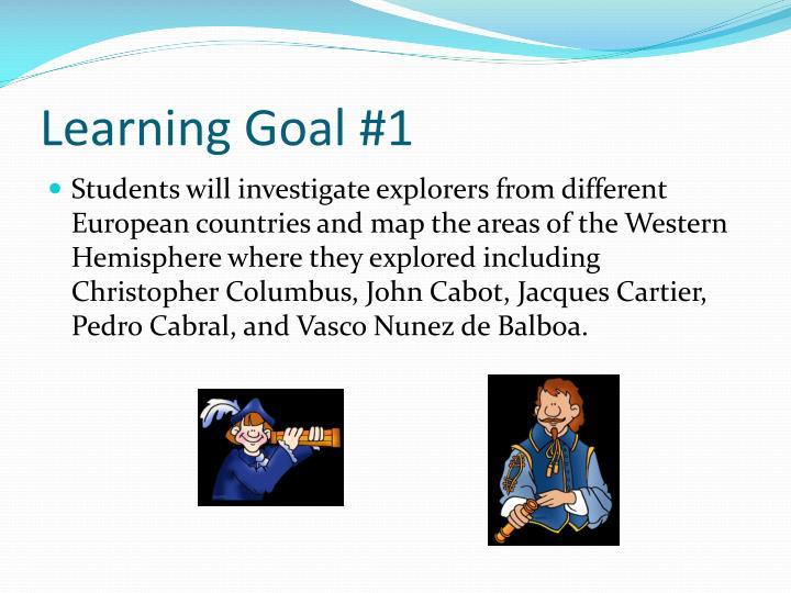 Learning Goal #1