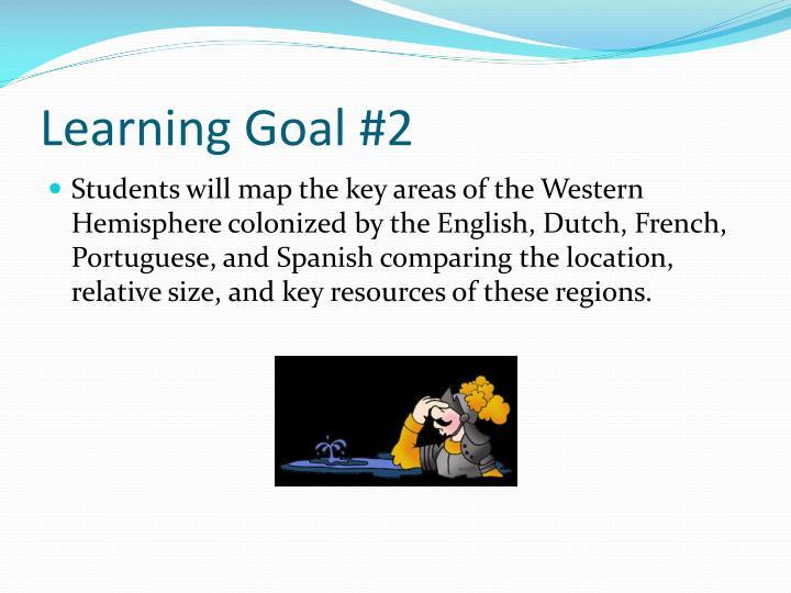 Learning Goal #2