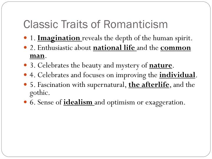 Classic Traits of Romanticism