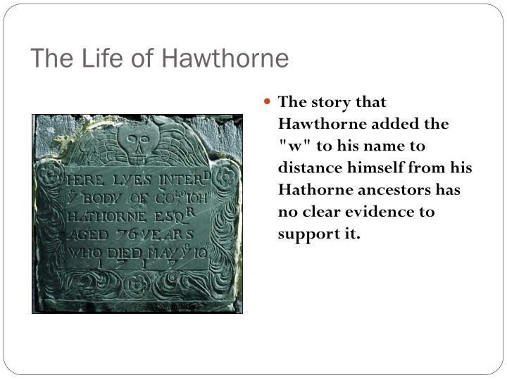 The Life of Hawthorne