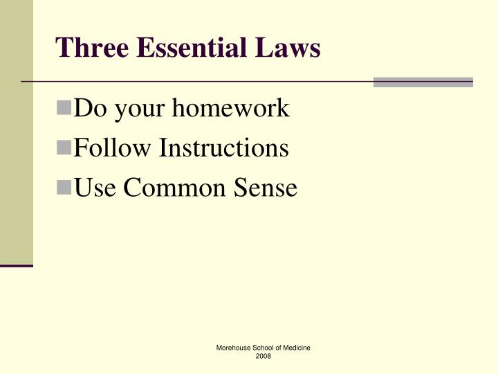 Three Essential Laws