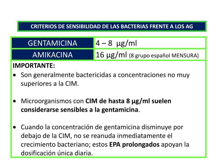 CRITERIOS DE SENSIBILIDAD DE LAS BACTERIAS FRENTE A LOS AG