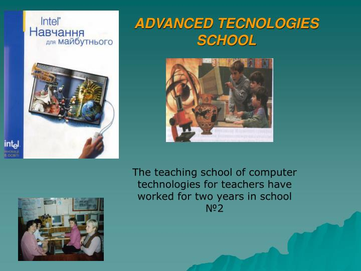 ADVANCED TECNOLOGIES SCHOOL
