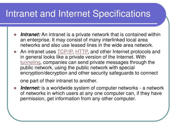 Intranet and Internet Specifications