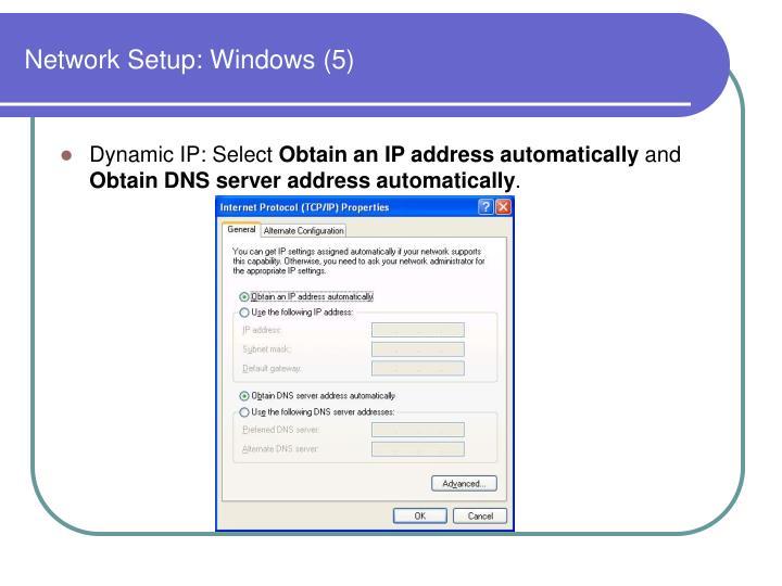 Network Setup: Windows (5)