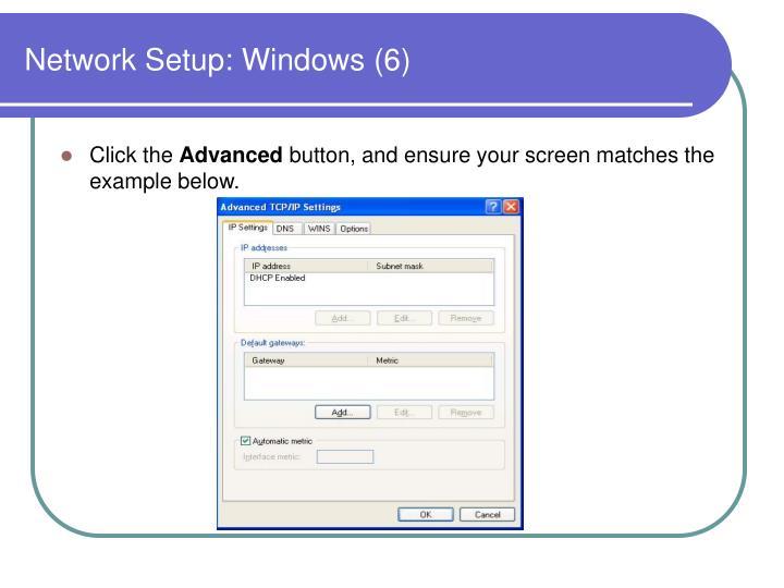 Network Setup: Windows (6)