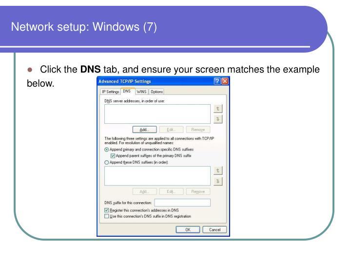 Network setup: Windows (7)