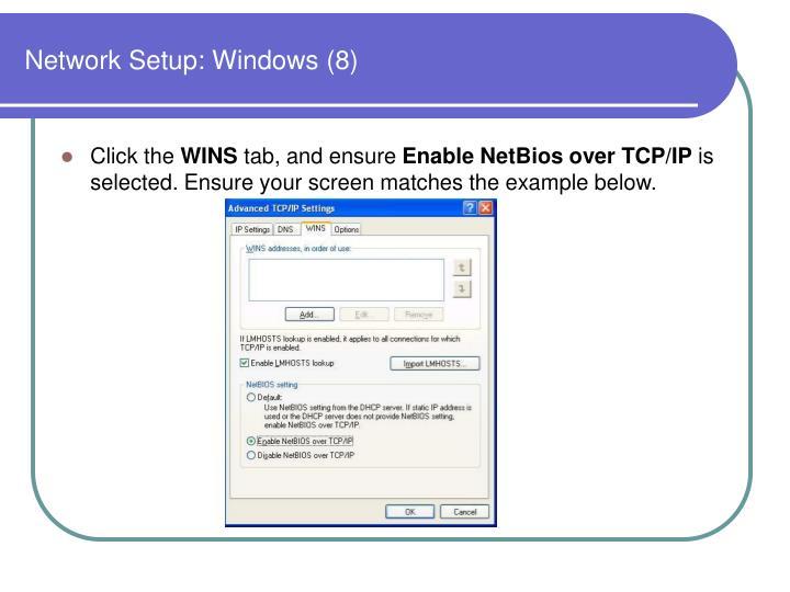 Network Setup: Windows (8)