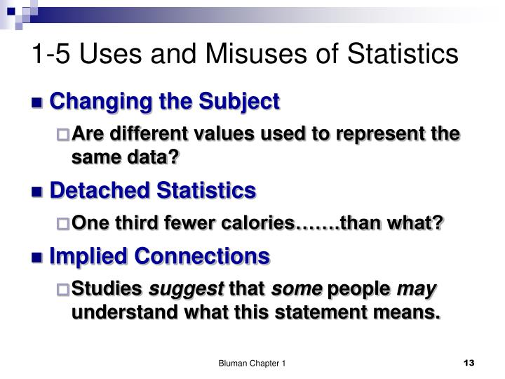 1-5 Uses and Misuses of Statistics
