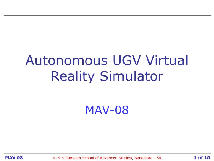 Autonomous ugv virtual reality simulator