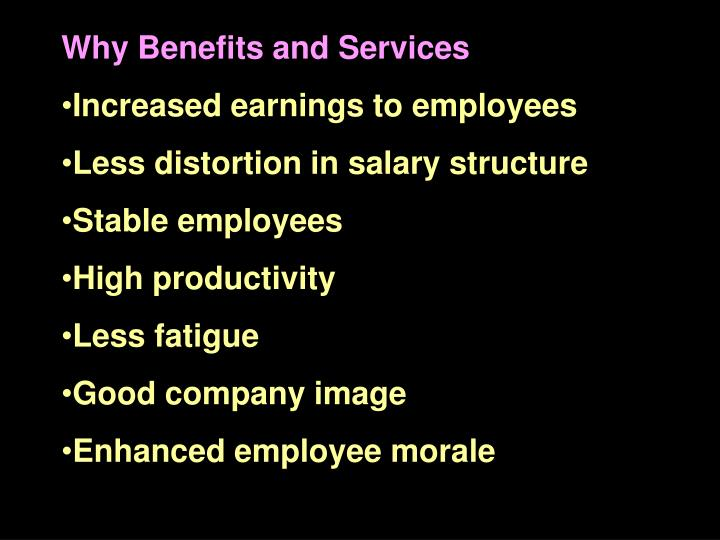 Why Benefits and Services