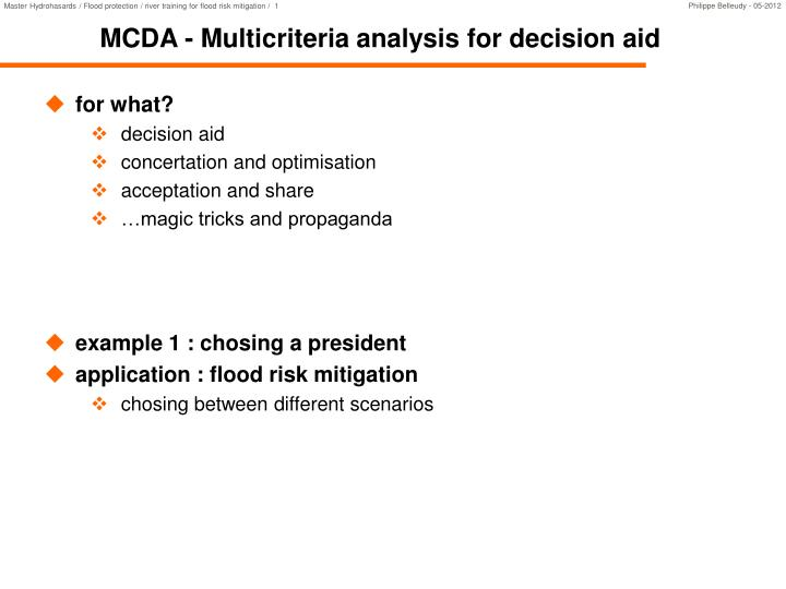 Mcda multicriteria analysis for decision aid