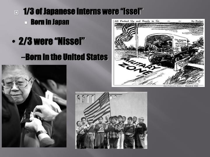 """2/3 were """"Nissei"""""""