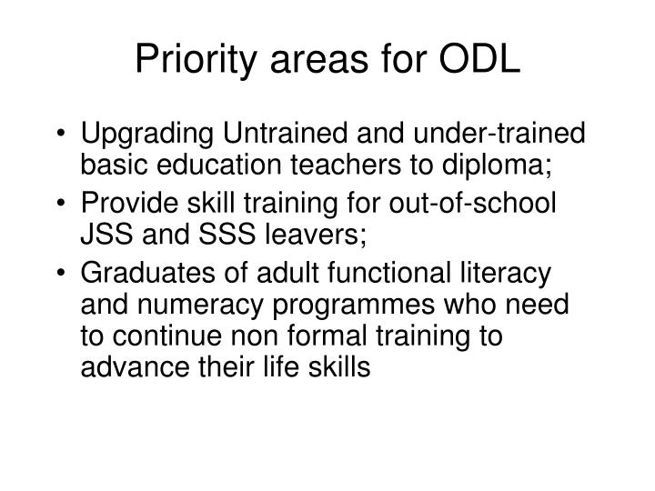 Priority areas for ODL