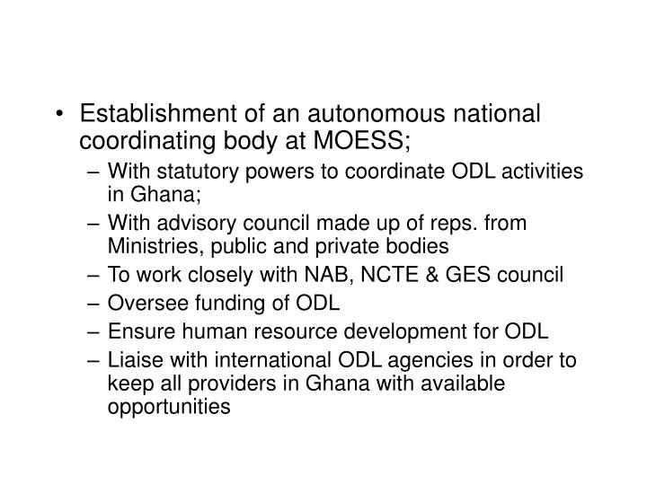 Establishment of an autonomous national coordinating body at MOESS;