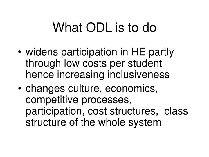 What ODL is to do