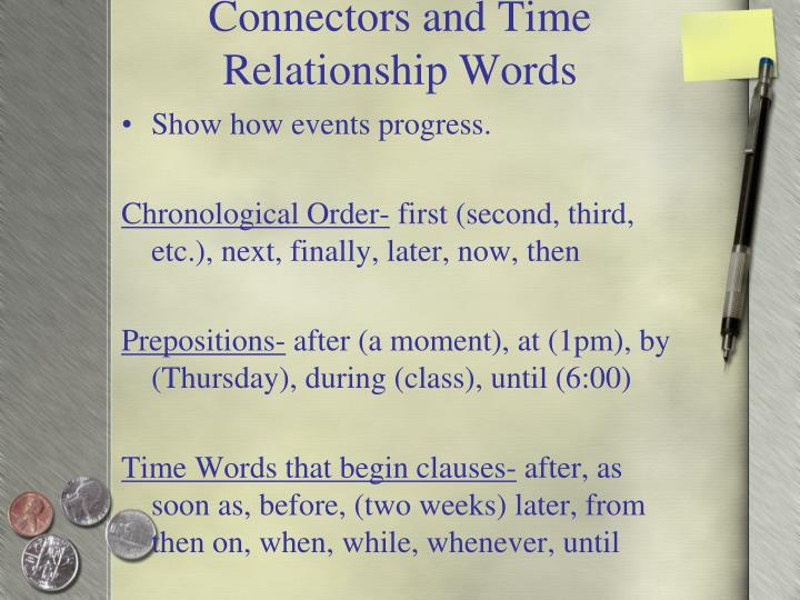 Connectors and Time Relationship Words