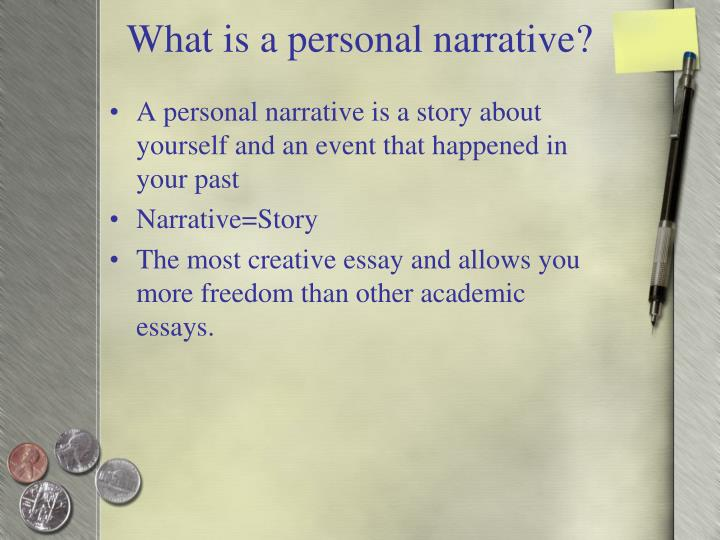 What is a personal narrative?