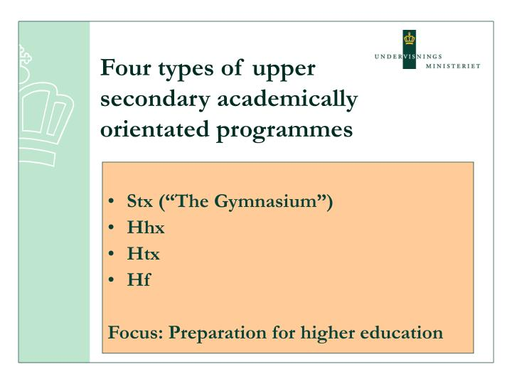 Four types of upper secondary academically orientated programmes