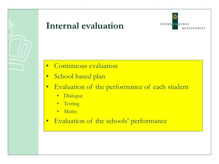 Internal evaluation