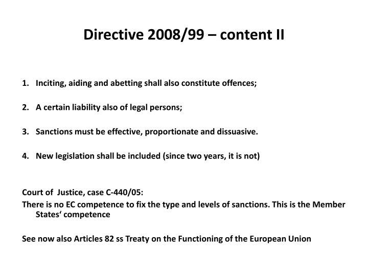 Directive 2008/99 – content II