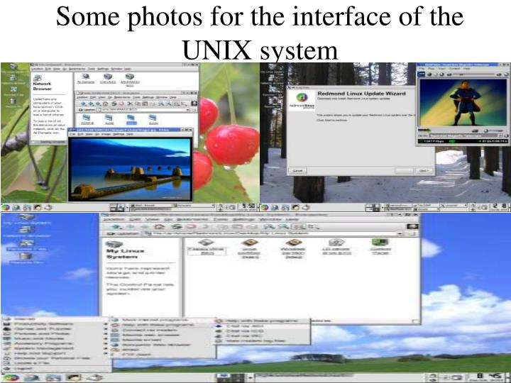 Some photos for the interface of the UNIX system