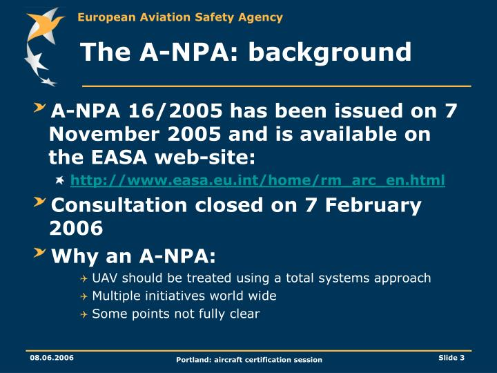 The A-NPA: background