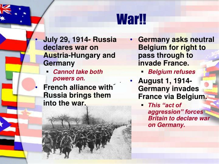 July 29, 1914- Russia declares war on Austria-Hungary and Germany