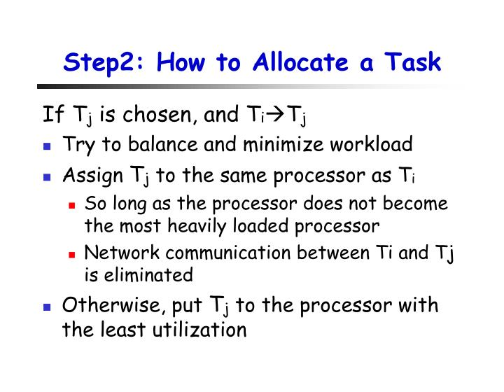 Step2: How to Allocate a Task