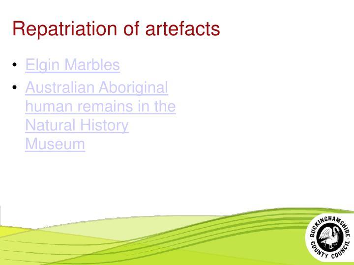 Repatriation of artefacts