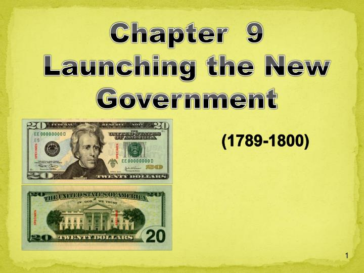 Chapter  9 Launching the New Government