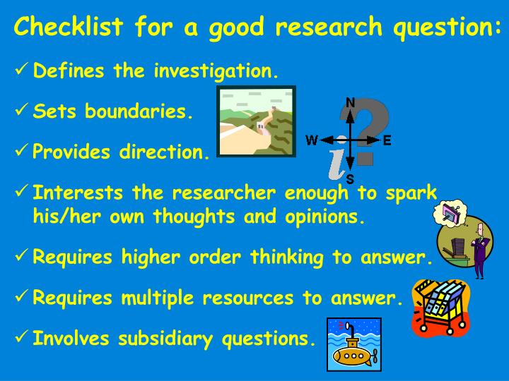 Checklist for a good research question: