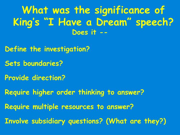 """What was the significance of King's """"I Have a Dream"""" speech?"""