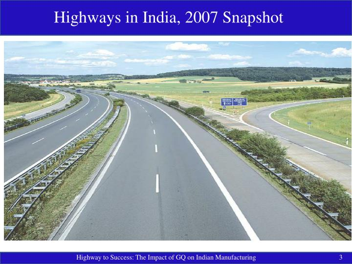 Highways in India, 2007 Snapshot