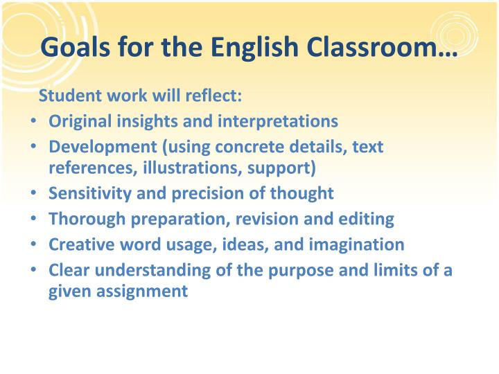 Goals for the English Classroom…