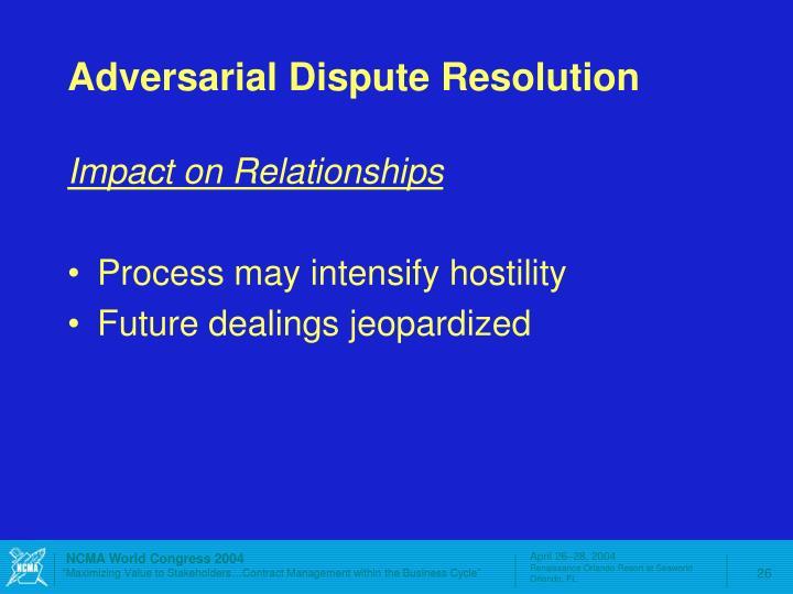 Adversarial Dispute Resolution