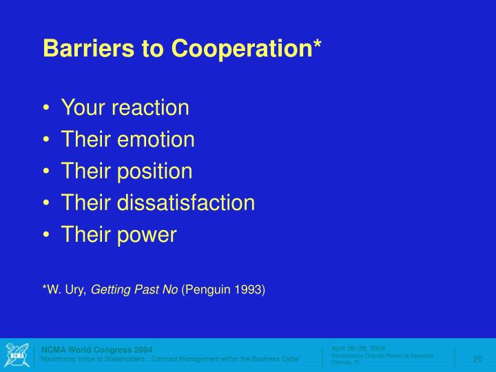 Barriers to Cooperation*