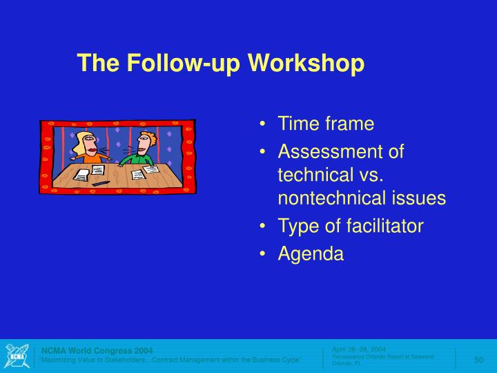 The Follow-up Workshop