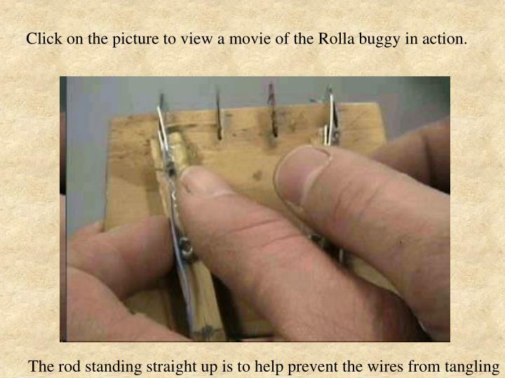 Click on the picture to view a movie of the Rolla buggy in action.