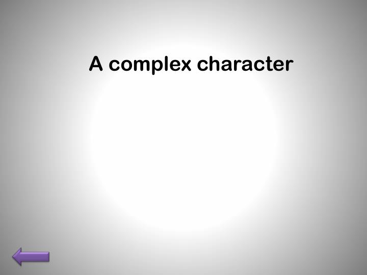A complex character