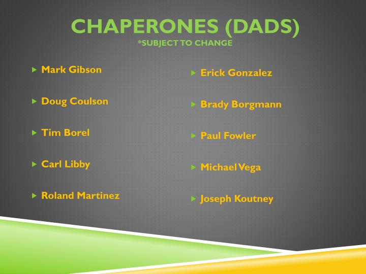 Chaperones (Dads)