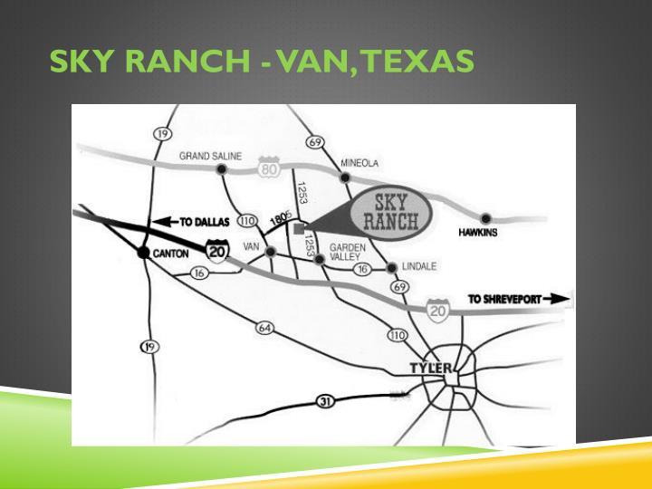 Sky Ranch - Van, Texas