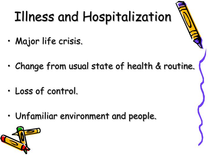 Illness and Hospitalization