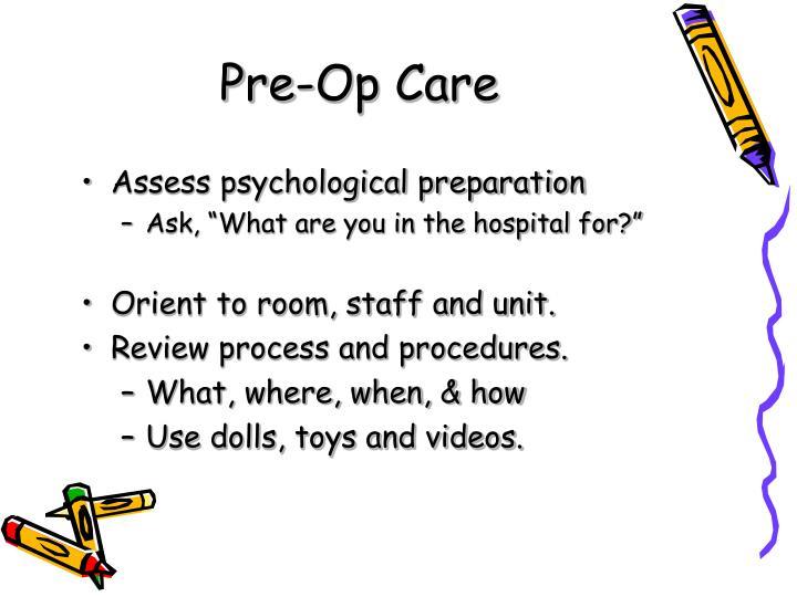 Pre-Op Care