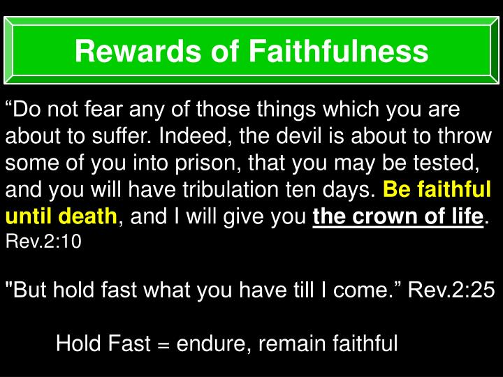Rewards of Faithfulness