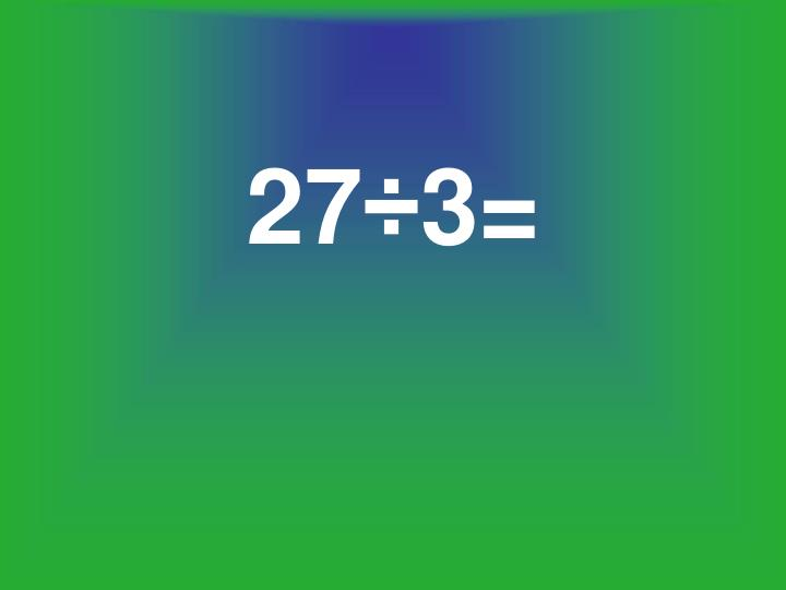 27÷3=